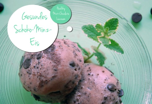 Gesundes Schoko-Minz-Eis / Healthy chocolate mint icecream